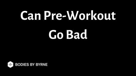 Can Pre-Workout Go Bad